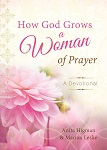 cover: how god grows a woman of prayer devotional