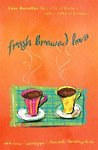 Fresh Brewed Love