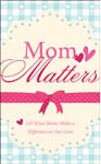 book cover: mom matters